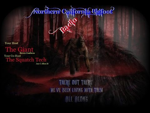 Northern California Bigfoot Radio