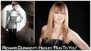 "Richard Durand ft Hadley ""Run To You"" (ISOS 9)"