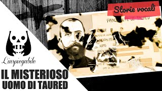 Il misterioso passeggero che veniva da Taured – Storie Vocali 2
