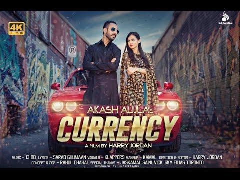Currency | Akash Aujla | Harry Jordan | New Punjabi Songs 2016 | Sur Sangam Entertainment