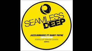 Jazzloungerz feat Rainy Payne - Obsession (Graham Sahara Mix) (Seamless Recordings)