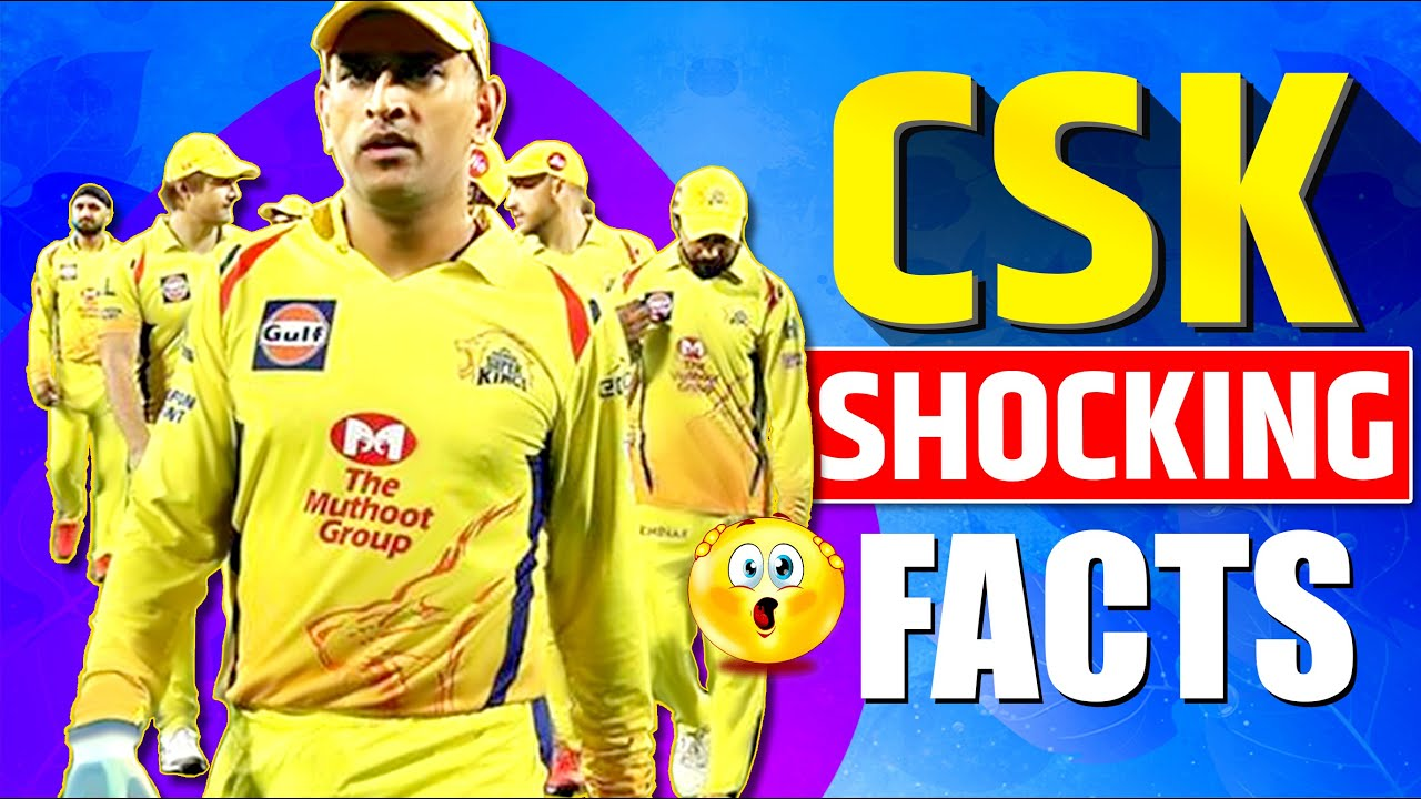 Shocking Facts About CSK   Chennai Super Kings   IPL 2020   MS Dhoni