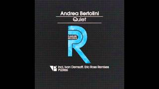 Andrea Bertolini - Quiet (Original Mix)