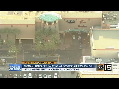 Woman jumps off balcony at Scottsdale Fashion Square mall