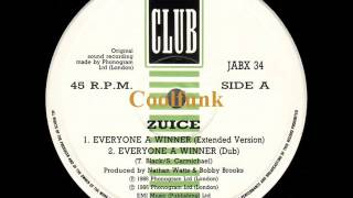 """Zuice - Everyone A Winner (12"""" Extended 1986)"""