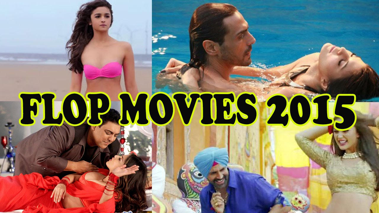 Download Top 10 Flop Bollywood Movies Of 2015