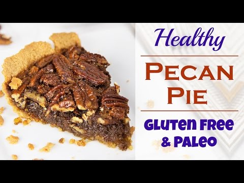 How To Make Gluten Free Pecan Pie (Paleo-Friendly) | Healthy Holiday Recipes