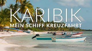 🌴 Karibik Kreuzfahrt mit der Mein Schiff 1 ⚓️ TUI Cruises