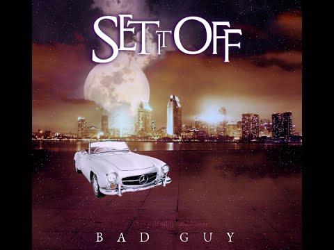 Set It Off Bad Guy Lyrics Youtube