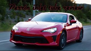 Toyota 86 Perrin inlet tube review