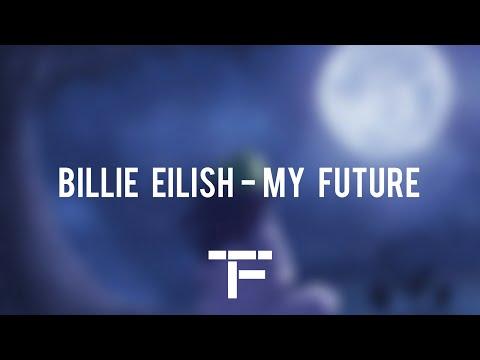 [TRADUCTION FRANÇAISE] Billie Eilish - my future