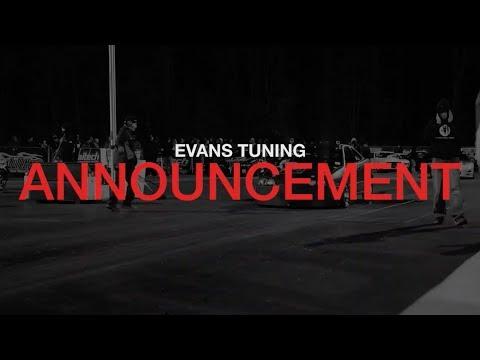 Evans Tuning Announcement