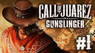 Call of Juarez: Gunslinger Gameplay #1 - Let
