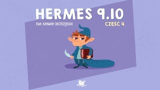 HERMES 9.10, CZĘŚĆ 4 - Bajkowisko.pl - bajka dla dzieci (audiobook)
