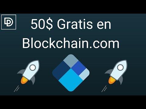 🤑50$ Gratis en Blockchain.com🤑