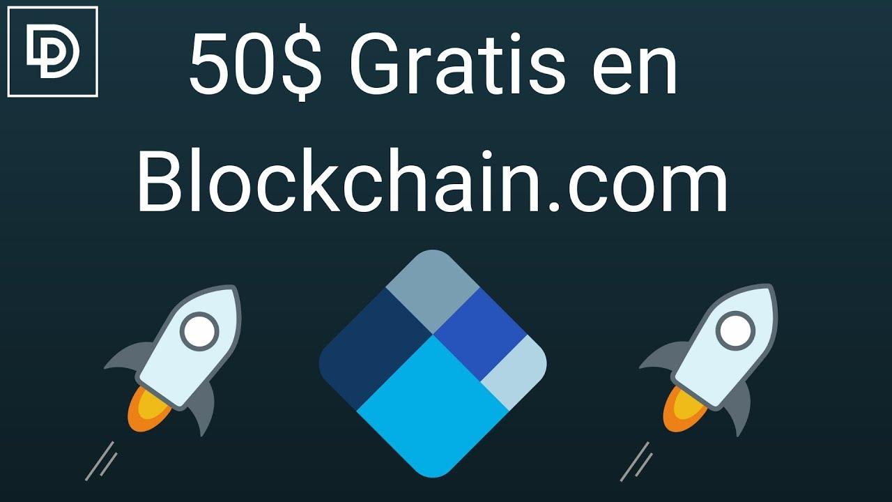 ?50$ Gratis en Blockchain.com? [FINALIZADO]