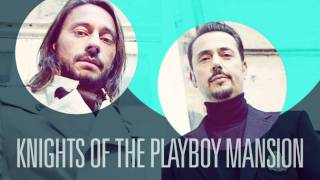 Bob Sinclair & Dimitri from Paris - Knights of the Playboy Mansion