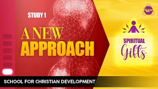 A NEW APPROACH | SPIRITUAL GIFTS | SFCD | Apostle A.B. Prince | Marpe Assembly