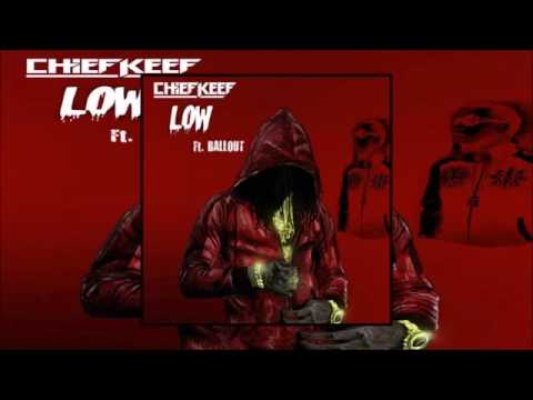 Download Chief Keef- Low ft Ballout (prod. By Chief Keef)