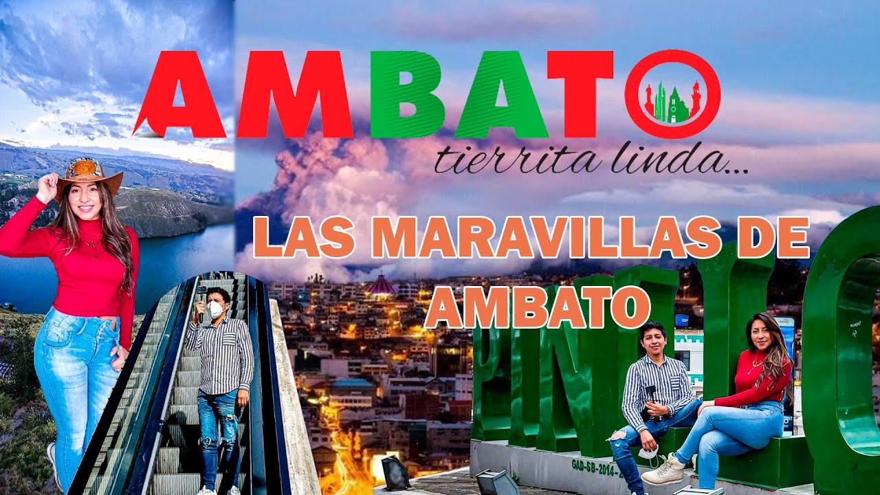 Download AMBATO TIERRA BENDITA Y SUS MARAVILLAS | #Ecuador 2