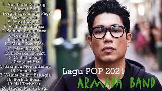 Top Lagu Pop Indonesia Terbaru 2021 Hits Pilihan Terbaik Enak Didengar Waktu Kerja Armada Full MP3