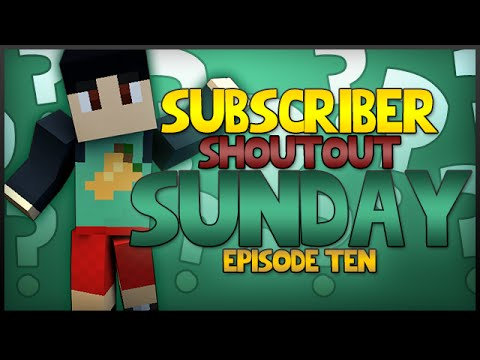 Subscriber Sunday Shoutouts #10