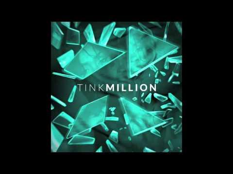 Tink Million
