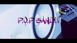 """P.o.p Bandit- """"Syrup Intro"""" (OFFICIAL MUSIC VIDEO)"""