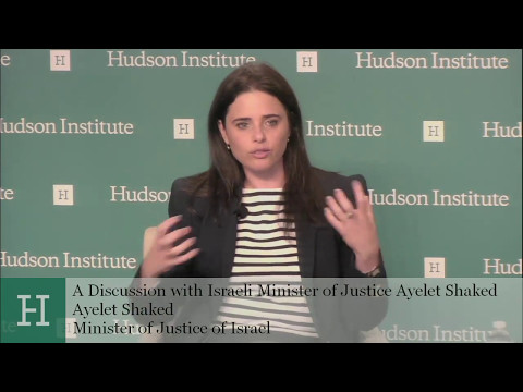A Discussion with Israeli Minister of Justice Ayelet Shaked