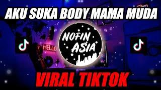 DJ Aku Suka Body Mama Muda TIKTOK VIRAL | Remix Full Bass Terbaru 2020