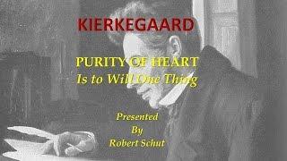PURITY OF HEART by SOREN KIERKEGAARD