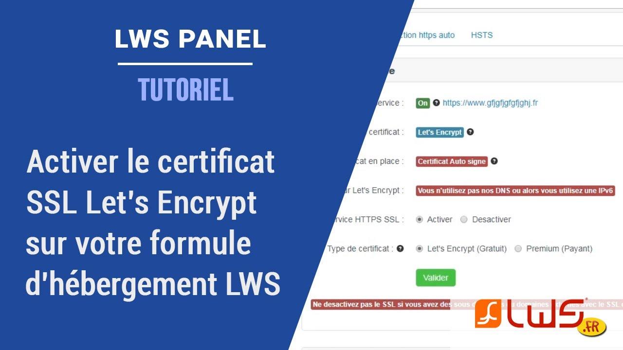 Activez le certificat gratuit SSL Let's Encrypt facilement avec le panel LWS !