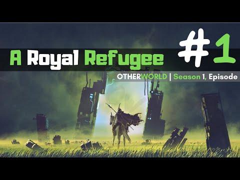 A Royal Refugee | Otherworld | Season 1, Episode 1