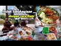 Makan Bersama, Alkhamdulillah Ala Kulli Hal