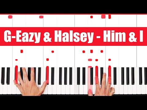 Him & I G-Eazy & Halsey Piano Tutorial - CHORDS