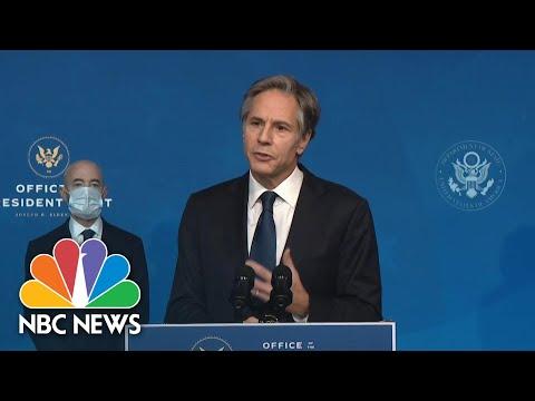 Biden's Secretary Of State Nominee Antony Blinken Delivers Remarks | NBC News