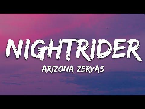 Arizona Zervas - Nightrider