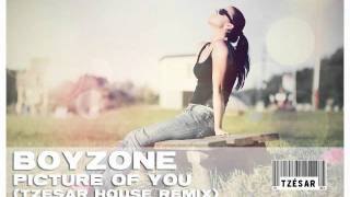 Boyzone - Picture of you (TZESAR House Remix)
