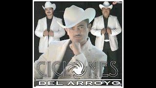 Ciclones Del Arroyo - El Sirenito