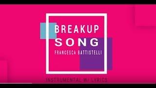 Francesca Battistelli - The Breakup Song - Instrumental with Lyrics