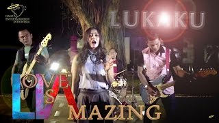 LIA ( Love is Amazing ) Band - Lukaku - Official Music Video 1080p