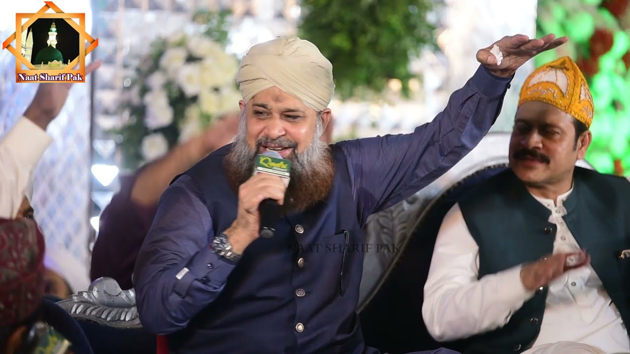 New Latest Naat Sharrif, 2021 Owais Raza Qadri New Best Naats 2021