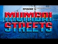 Cutting Chai - Episode 3. MUMBAI STREETS
