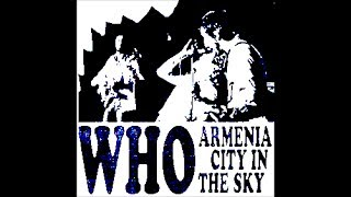 "The WHO Sell Out - ""Armenia City In The Sky"""