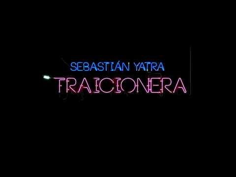 Sebastián Yatra - Traicionera - letra