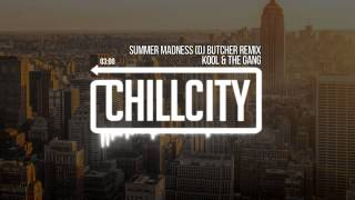 Kool & The Gang - Summer Madness (DJ Butcher Remix)