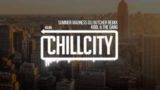 Kool & The Gang - Summer Madness (DJ Butcher Remix)