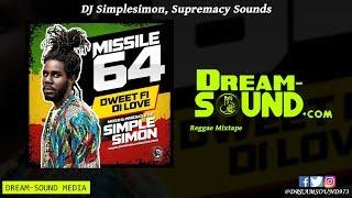 dj-simplesimon---missile-64-dweet-fi-di-love-reggae-mixtape-2019