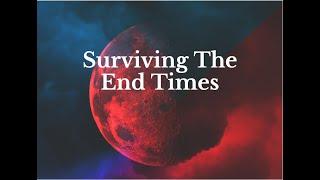Surviving the End Times - Larry Shaffer Jr