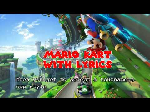 Mario Kart with Lyrics
